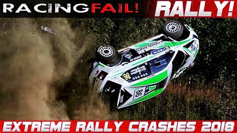 WRC RALLY CRASH EXTREME BEST OF 2018 THE ESSENTIAL